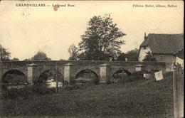 90  GRANDVILLARS  Le Grand Pont - Grandvillars