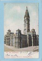 PHILADELPHIA  -  CITY  HALL -  1905  - - Philadelphia