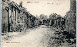 Méry - Rue Du Bois - Guerre 1914-18 - TRICOT - Frankrijk