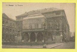 * Namur - Namen (La Wallonie) * (Edition Belge, Nr 13) Le Théatre, Theater, Schouwburg, Façade, Rare, Old - Namur