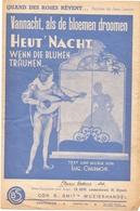 Muziek Musique Partituur Partition - Vannacht Als De Bloemen Dromen - Heut Nacht - Eug Charmon - Partitions Musicales Anciennes