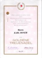Diploma - Goldene Treuenadel - Pensionistenverbandes Österreich - Herrn Karl Moser 1997  + Speldje - Diplômes & Bulletins Scolaires
