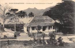 Océanie / 20 - Iles Marquises - Résidence De L' Adminsitrateur à Taiohaé - Postcards