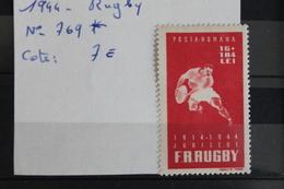 1944     -   769   *      30ème  ANNIVERSAIRE  DE  LA  FEDERATION  DE  RUGBY             COTE   :  7,00€ - 1918-1948 Ferdinand, Charles II & Michael