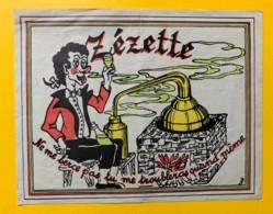 9742- Absinthe Zézette Ne Me Berce Pas Tu Me Troubleras Quand Même (pli Vertical) - Etiquettes
