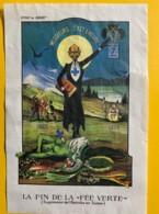 9745 - Absinthe La Fin De La Fée Verte Suisse  (déchirée) - Etiquettes