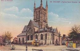 FECAMP L'Eglise Saint-Etienne ( ND 48 ) - Fécamp