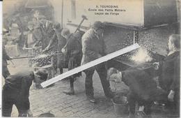 1281   TOURCOING : Ecole   Des Petits Metiers   Leçon De Forge - Tourcoing