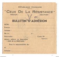 """MILITARIA BULLETIN D'ADHÉSION """" CEUX DE LA RÉSISTANCE """" RÉPUBLIQUE FRANCAISE - TAMPON AU VERSO - 2 Scans  - - Documents"""