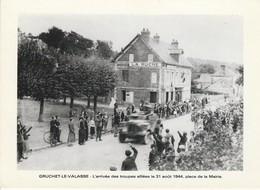 76 - GRUCHET LE VALASSE - L' Arrivée Des Troupes Alliées Le 31 Août 1944, Place De La Mairie - France
