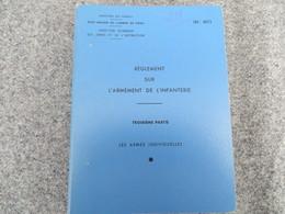 INF. 401/3 - Règlement Sur L'armement De L'infanterie - 258/09 - Livres, BD, Revues