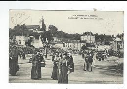 60 BACCARAT CPA Le Marché Dans Les Ruines  écrite TBE Col Hanse Blancheur - Altri Comuni