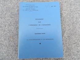 INF. 401/4 - Règlement Sur L'armement De L'infanterie - 312/09 - Livres, BD, Revues