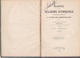 Manuel De Secours D'urgence A L'usage Des  Gardes-malades Par  Le Docteur D .p.adam - Books, Magazines, Comics