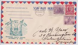 DICKINSON NORTH DAKOTA AIR MAIL SERVICE FIRST FLIGHT OCTOBER 21 1933 TO LONDON ONTARIO CANADA - Air Mail