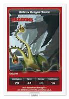 TCG - DREAMWORKS CARREFOUR - 130 - Dragons - Hideux Braguettaure - Disney