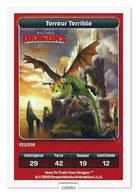 TCG - DREAMWORKS CARREFOUR - 131 - Dragons - Terreur Terrible - Disney