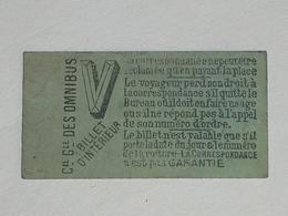 "Ancien Ticket Omnibus "" V "". Compagnie Générale Des Omnibus, Ticket Metro. - Tramways"