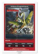 TCG - DREAMWORKS CARREFOUR - 134 - Dragons - Hideux Braguettaure - Disney