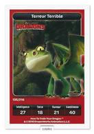 TCG - DREAMWORKS CARREFOUR - 135 - Dragons - Terreur Terrible - Disney