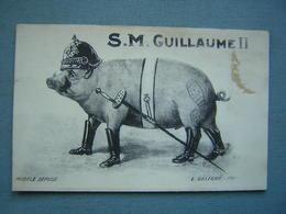 S.M. GUILLAUME II - COCHON HUMANISE - Patriotiques