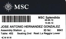 ITALY, CRUISER CABIN KEY CARD. MSC SPLENDIDA. YEAR 2012. (025). - Cartes D'hotel