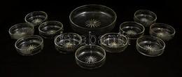 Kompótos Készlet, Csiszolt, Hibátlan, D: 23 Cm, és 11 Cm (10×) - Verre & Cristal