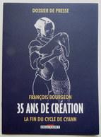Dossier De Presse BOURGEON 35 ANS DE CREATION LA FIN DU CYCLE DE CYANN 2014 - Livres, BD, Revues