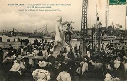 St Nazaire - Aspect De La Place Du Bassin Pendant Les Fêtes - Inauguration Nouvelle Entrée Du Port Sept. 1907 -animation - Saint Nazaire