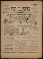 1925 Az Ojság. Nagy Imre Jiddis Humorban íródott Vicclapjának Egy Száma. Kissé Szakadozott, - Other Collections
