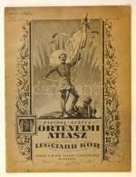 Cca 1930 Barthos-Kurucz: Történelmi Atlasz. Legújabb Kor. Bp., M. Kir. állami Térképészet. Tűzött Papírkötésben. - Maps