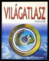 Világatlasz. 2004, Novum Kiadó. Kiadói Kartonált Kötés, CD-melléklettel, Jó állapotban. - Non Classés