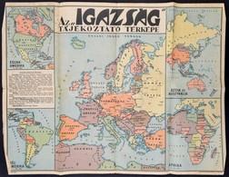 Cca 1939 Az 'igazság' Tájékoztató Térképe. Bp., Magyar Földrajzi Intézet, A Széleken Gyűrődésekkel, Hajtásnyomokkal, 47x - Non Classés