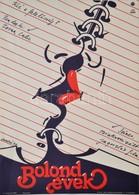 1979 Árendás József (1946-): Bolond évek, Jugoszláv Film Plakát, Hajtásnyommal, 56,5x40 Cm - Other Collections
