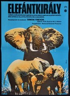 1974 Bánki László (1916-1991): Elefántkirály, Amerikai Dokumentumfilm Plakát, Hajtásnyommal, 56,5x39,5 Cm - Other Collections