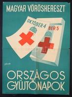 Cca 1940 Gönczi-Gebhardt Tibor (1902 - 1994): Magyar Vöröskereszt Országos Gyűjtőnapok. Offset, Klösz Budapest, Pár Tint - Other Collections
