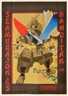 1978 Mayer Gyula (1942-2002): Szamurájok és Banditák I-II., Japán Film Plakát, Javított Szakadásokkal, 61x43 Cm - Other Collections