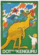 1980 Molnár Gyula (1946-): Dot és A Kenguru, Ausztrál Rajzfilm Plakát, Hajtásnyommal, 57x40 Cm - Other Collections