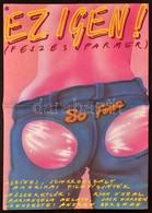 1983 Nagy Dezső (?-): Ez Igen! Feszes Farmer. Amerikai Film Plakát, Hajtásnyommal, 59x41 Cm - Other Collections
