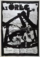 1975 Révész Antal (1931-): Az öreg, Magyar Film Plakát, Rendezte: Révész György, Főszerepben: Latinovits Zoltán, Harsány - Other Collections