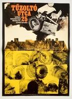 1973 Tűzoltó Utca 25, Magyar Film Plakát, Rendezte: Szabó István, Jelzett (Sándor M.), Hajtásnyommal, 56x41 Cm - Other Collections