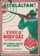 Cca 1930 Tinea Moly Gáz, Reklám Kisplakát, Globus Rt., 24x17 Cm - Other Collections
