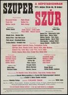 1985 Szuper SZÚR A Népstadionban, Plakát, Hajtott, 41×29 Cm - Other Collections