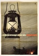 Cca 1950 'A Közlekedés Biztonságát, életedet Védi A Viharlámpa' - Feliratú Plakát, Kiadja: Offset Nyomda, Hajtogatott, J - Other Collections
