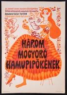 1974 Három Mogyoró Hamupipőkének, Csehszlovák-NDK Mesefilm Plakát, Hajtásnyommal, 57x40 Cm - Other Collections