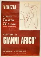 Cca 1972 Gianni Arico (1941- ) Olasz Szobrász Két Kiállítási Plakátja, Az Egyiken A Művész Dedikációjával, Rajta Szakadá - Other Collections