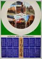 1984 'Előzzük Meg A Baleseteket', Vasúti Baleset-megelőzési Plakát és Naptár, Bp., MÁV-Vasutasok Szakszervezete,(Népszav - Other Collections