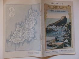 Guide De 14 P Sur  Belle-Isle En Mer Chemin De Fer D'Orléans. Belles Pubs. - Reiseprospekte