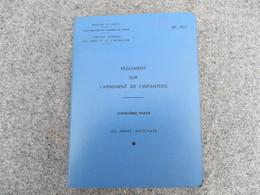 INF. 401/5 - Règlement Sur L'armement De L'infanterie - 279/09 - Livres, BD, Revues