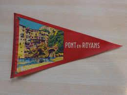 Fanion Touristique France PONT EN ROYANS - VERCORS (vintage Années 60) - (Vaantje - Wimpel - Pennant - Banderin) - Obj. 'Souvenir De'